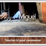 Ecran PIZZA MIGUEL - Pollionnay 3