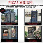 4 distributeurs PIZZA MIGUEL