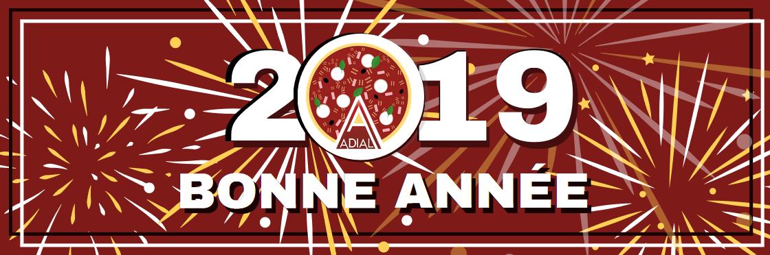 ADIAL, leader mondial des distributeur de pizza vous souhhaite une bonne année 2019