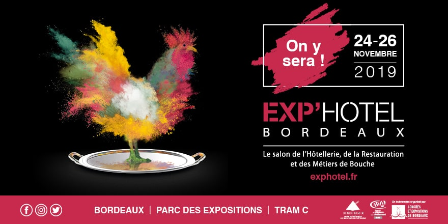 Salon Exp'Hotel de Bordeaux – 24 au 26 nov 2019